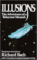 Illusions: Adventures of a Reluctant Messiah